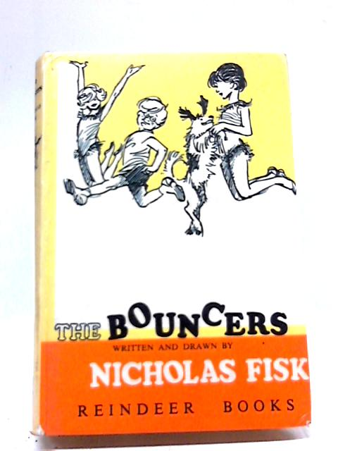 The Bouncers by Nicholas Fisk