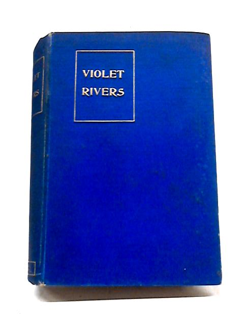 Violet Rivers. or, Loyal to Duty by Taylor