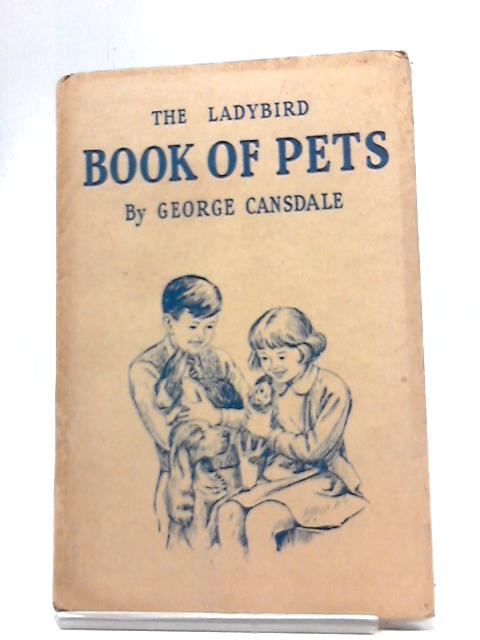 Ladybird Book of Pets by George Cansdale