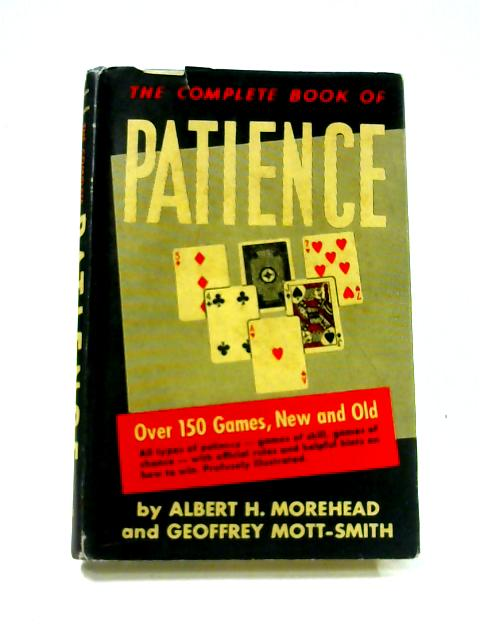 The Complete Book of Patience by Albert Hodges Morehead