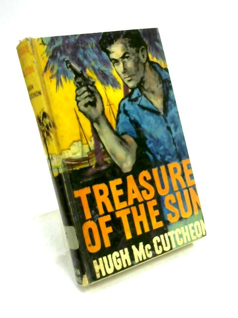 Treasure of the Sun By Hugh McCutcheon