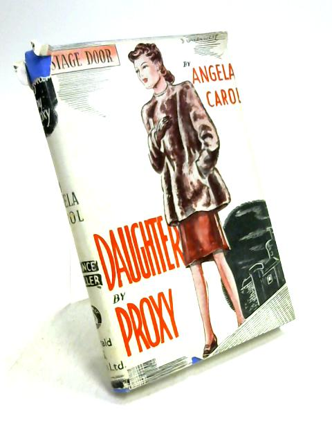 Daughter By Proxy by Angela Carol