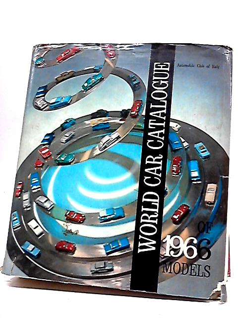 World Car Catalogue of 1966 Models by D'Angelo Sergio