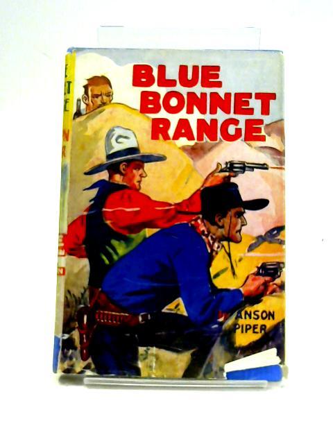 Blue Bonnet Range by Anson Piper