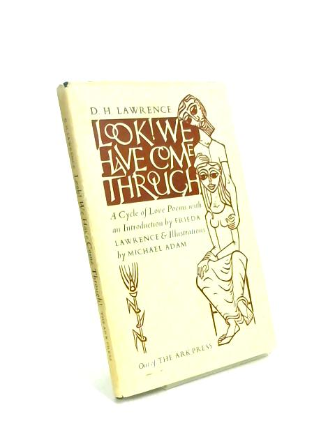 Look! We Have Come Through by D. H. Lawrence