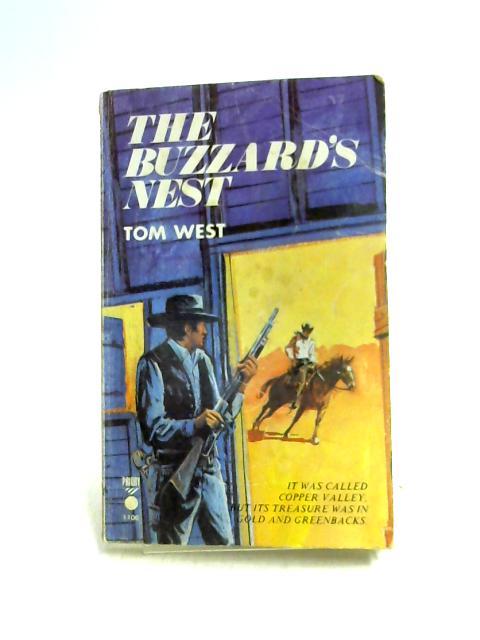 The Buzzard's Nest by Tom West