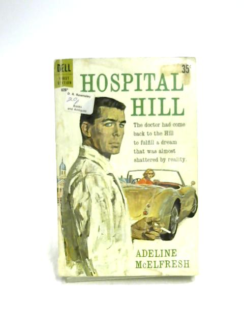 Hospital Hill By Adeline McElfresh