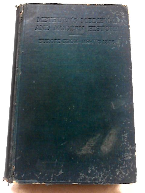 History of Europe, 1198-1378 (History of Medicine & Modern Europe) By C. W. Previte-Orton