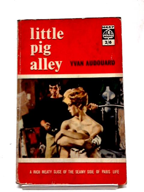 Little Pig Alley by Yvan Audouard