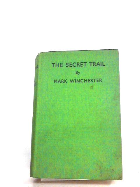 The Secret Trial by Winchester, Mark.