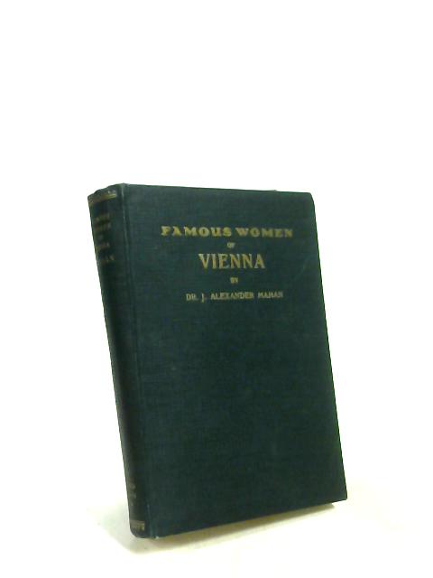 Famous Women of Vienna by Jabez A Mahan