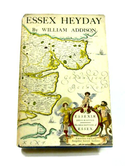 Essex Heyday by William Addison