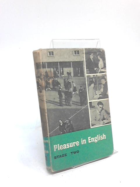 Stage Two: Pleasure in English by J R C Yglesias