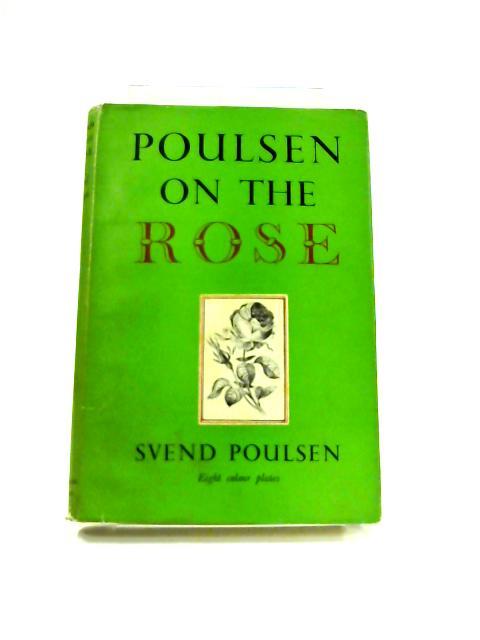 Poulsen on The Rose by Svend Poulsen