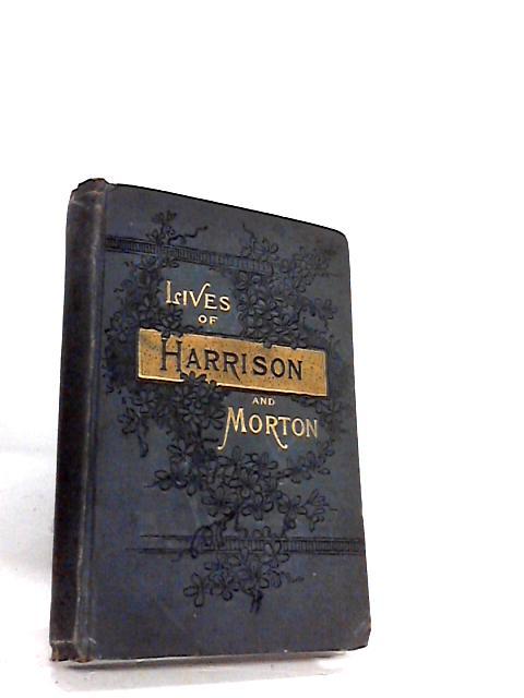 Life of Gen Ben Harrison by Gen. lew wallace