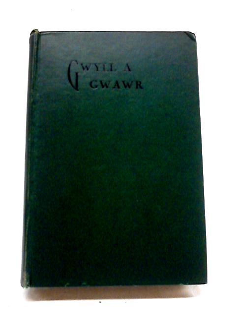 Gwyll A Gwawr by D. R. Williams