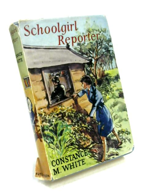 Schoolgirl Reporter by Constance M. White
