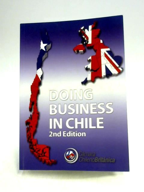 Doing Business in Chile By Ed. by Andres Chirgwin