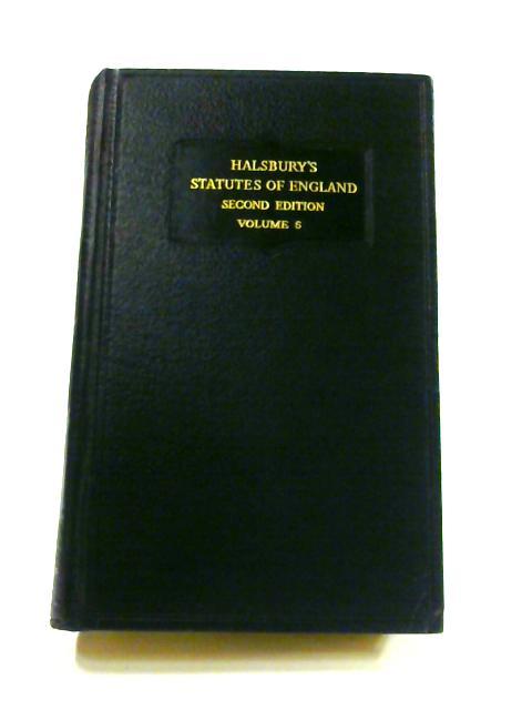 Halsbury's Statutes of England: Vol. 5 by R. Burrows