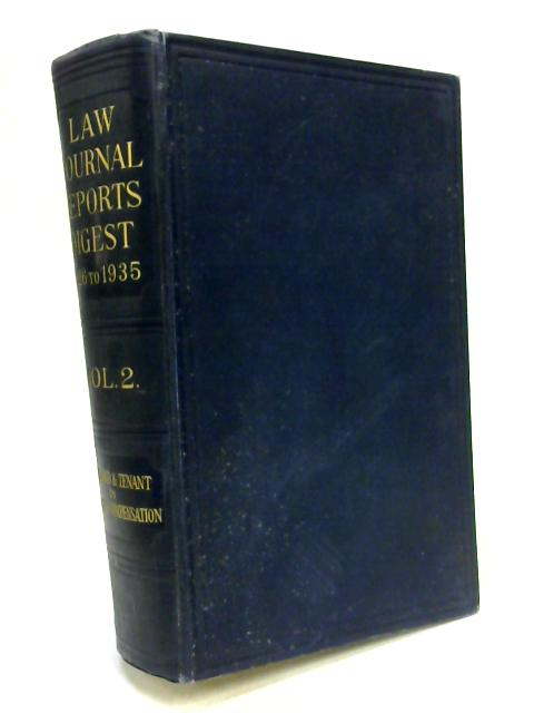 Law Journal Reports Digest of Cases 1926-1935 Volume II By Whitfield Hayes