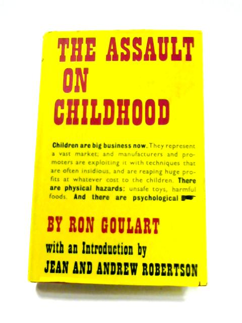 The Assault on Childhood by Ron Goulart