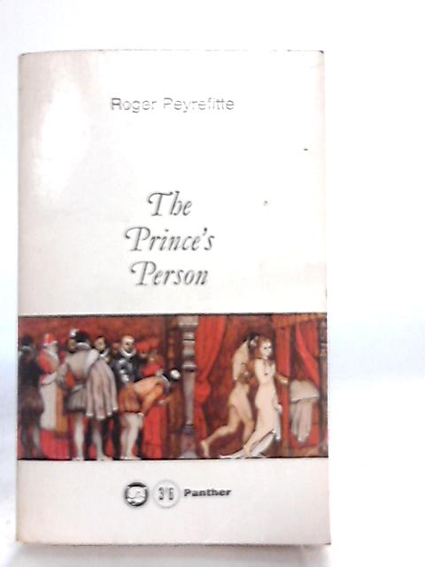The Prince's Person by R. Peyrefitte