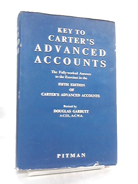Key to Carter's Advanced Accounts by Douglas Garbutt