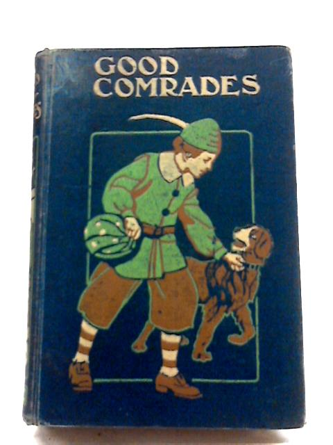 Good Comrades By M.S.S.
