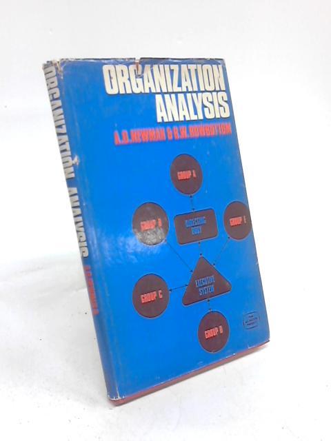 Organization Analysis by A. D. Newman