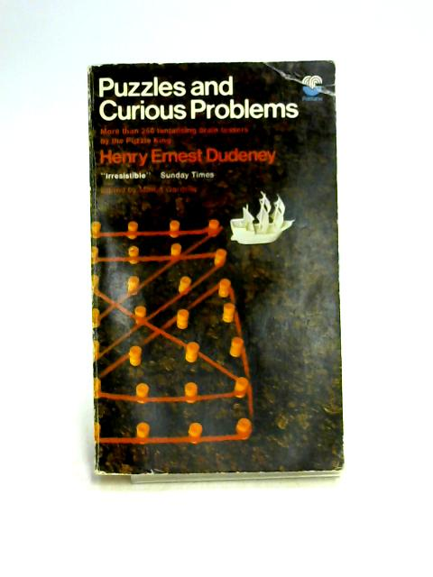 Puzzles and Curious Problems by H.E. Dudeney