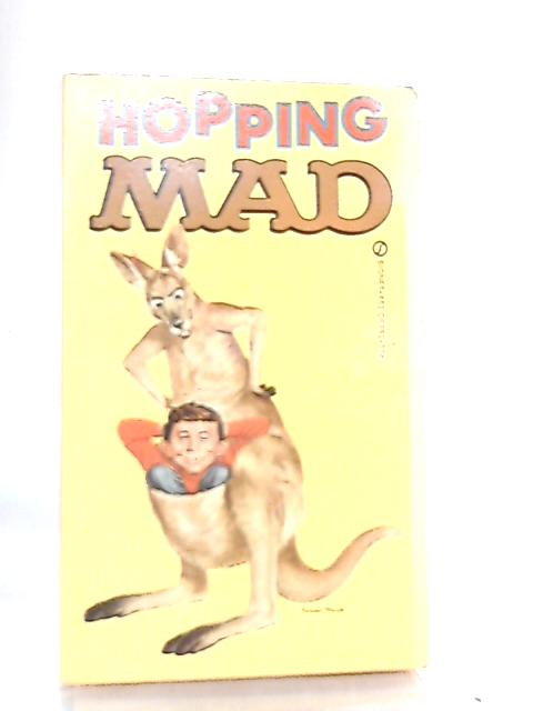 Hopping Mad By Edited By Albert B. Feldstein