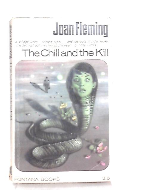 The Chill and the Kill by Joan Fleming