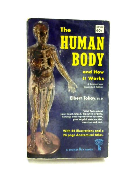 The Human Body By Elbert Tokay