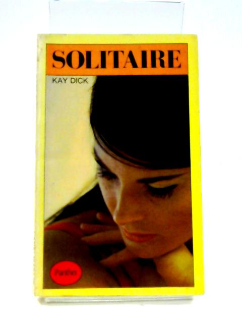 Solitaire By Kay Dick