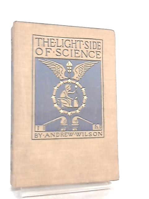 The Light Side of Science by Andrew Wilson