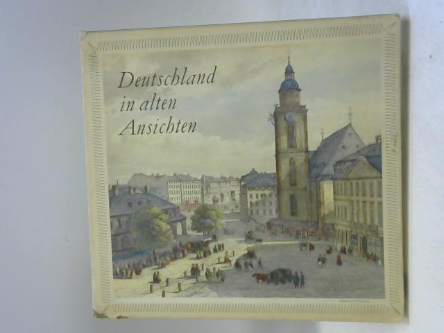 Deutschland in alten Ansichten. Biedermeiers Reisen by Deutschland - Roth, Eugen