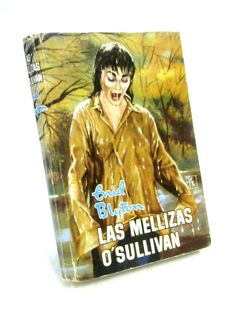 Las Mellizas O'Sullivan by Enid Blyton