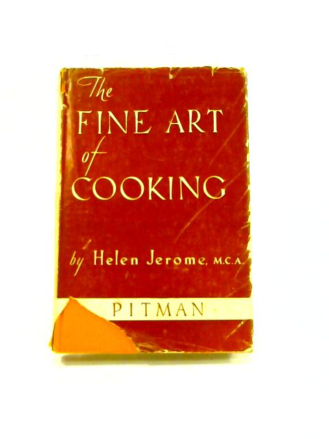 The Fine Art Of Cooking By Jerome Hewlen