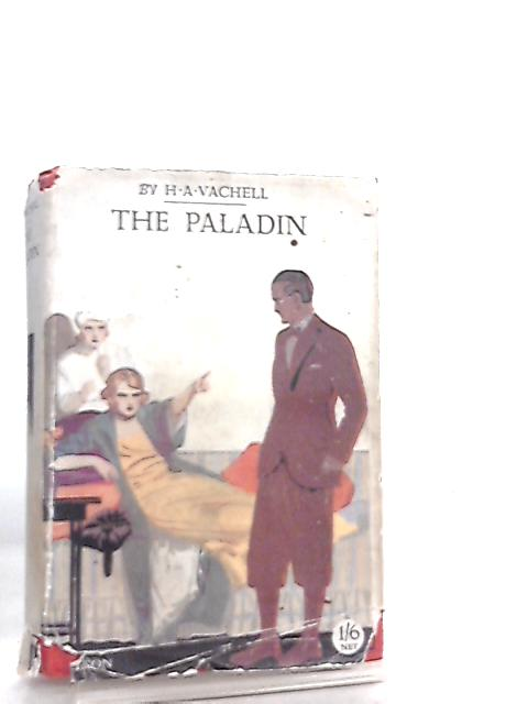 The Paladin by H. A. Vachell