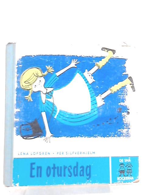 En Otursdag by Lena Lofgren, Per Silfverhjelm