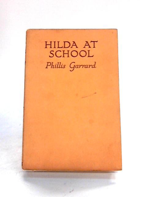 Hilda at School by Phillis Garrard
