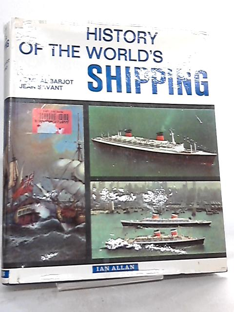 History of the World's Shipping by Amiral Barjot & Jean Savant