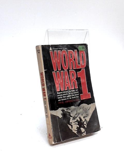 World War 1 By Phil Hirsch