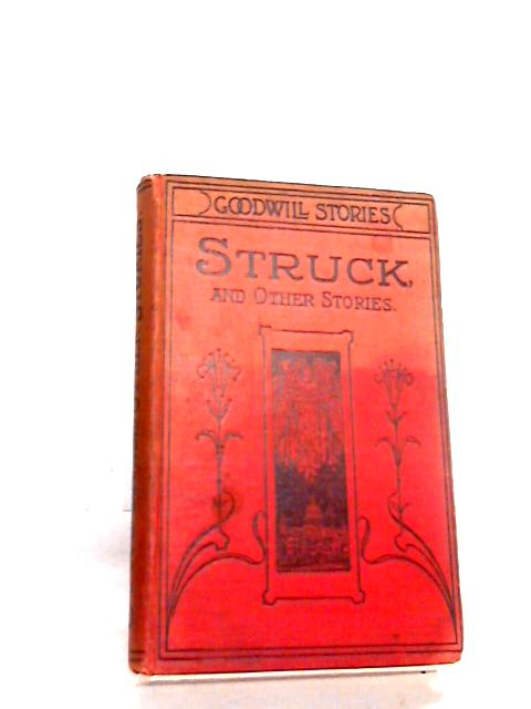 Struck and other stories for Christmas By Unknown