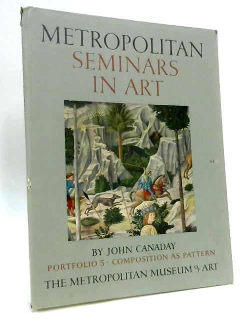 Metropolitan Seminars in Art by John Canaday