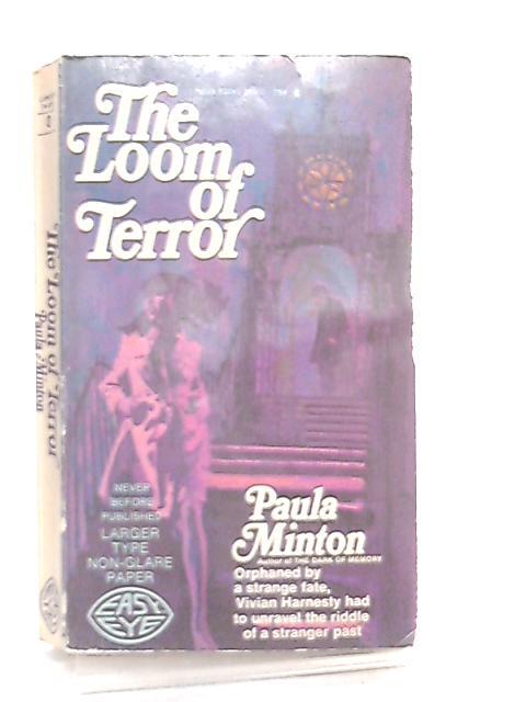 The Loom of Terror by Paula Minton
