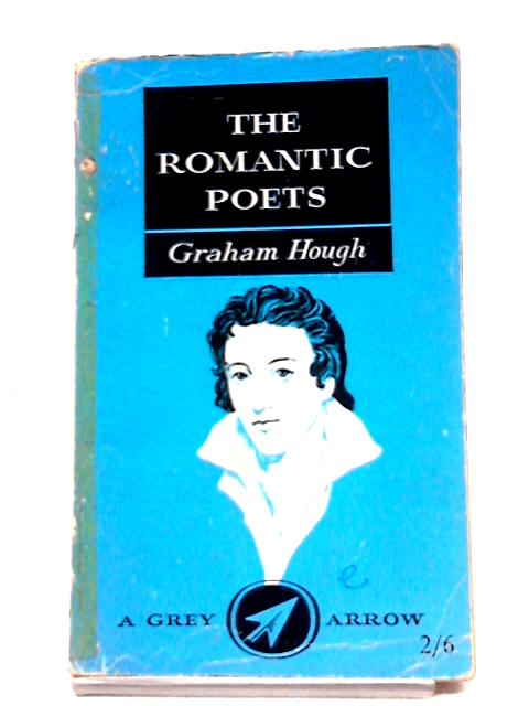 The Romantic Poets By G Hough
