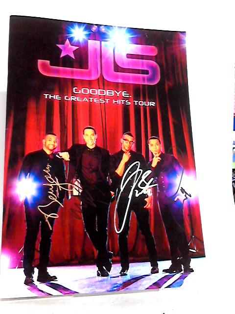 JLS Goodbye - The Greatest Hits Tour - Signed By Unknown