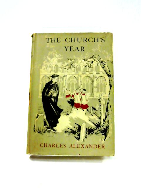 The Church''s Year by C. Alexander