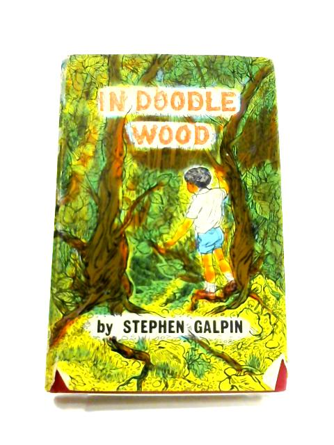 In Doodle Wood By Stephen Galpin